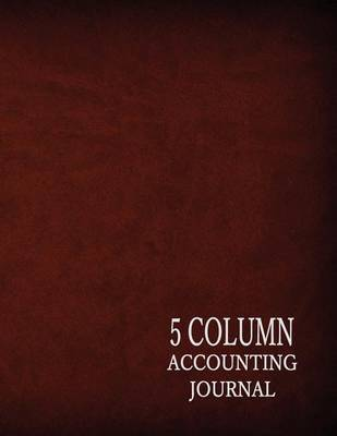 5 Column Accounting Journal by Ij Publishing LLC image