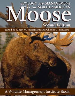 Ecology and Management of the North American Moose image