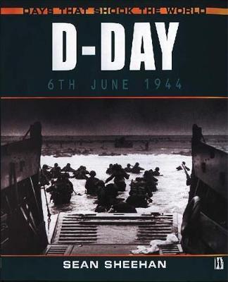 D-Day by Sean Sheehan