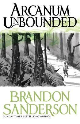 Arcanum Unbounded by Brandon Sanderson image