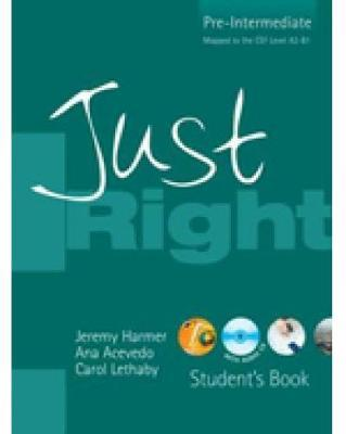 Just Right Student's Book: Pre-intermediate British English Version by Ana Acevedo image