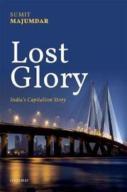Lost Glory by Sumit K. Majumdar