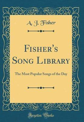 Fisher's Song Library by A.J. Fisher image