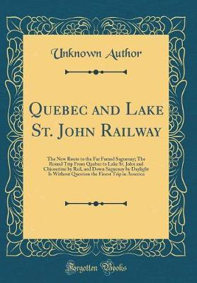 Quebec and Lake St. John Railway by Unknown Author image