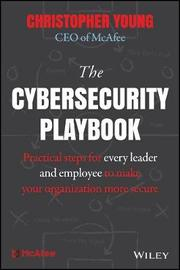 The Cybersecurity Playbook by Christopher Young