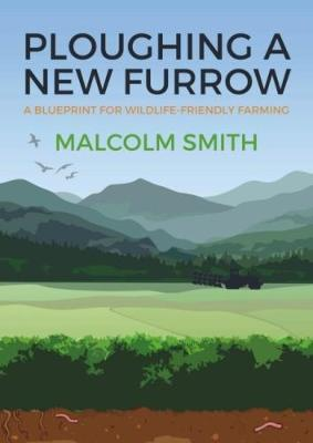 Ploughing a New Furrow by Malcolm Smith image