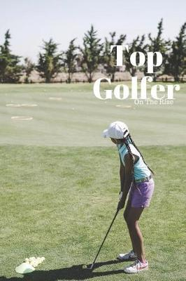 Top Golfer by Topgolfer Journals