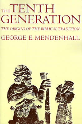 The Tenth Generation by George E. Mendenhall image