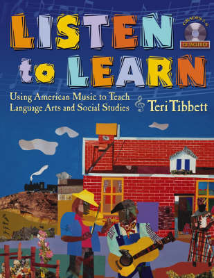 Listen to Learn by Teri Tibbett