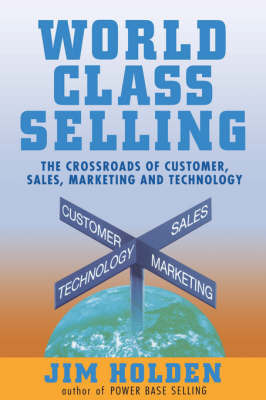 World Class Selling by Jim Holden