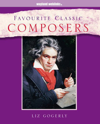 Favourite Classic Composers by Liz Gogerly