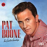 Essential Recordings: Pat Boone by Pat Boone
