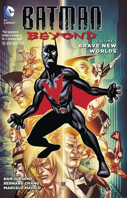 Batman Beyond Vol. 1 Beyond The Bat by Dan Jurgens