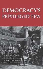 Democracy's Privileged Few by Josh Chafetz image