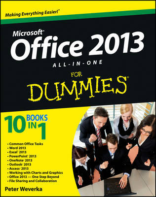 Office 2013 All-in-One For Dummies by Peter Weverka