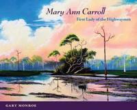 Mary Ann Carroll by Gary Monroe