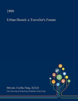 Urban Hostel by Mei-See Cecilia Fung