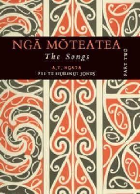 Nga Moteatea: Part Two by Pei Te Hurinui Jones image