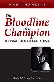The Bloodline of a Champion by Mark Hankins image