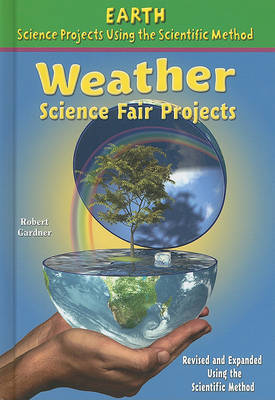 Weather Science Fair Projects by Robert Gardner image