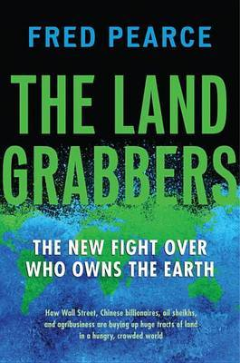 The Land Grabbers by Fred Pearce image