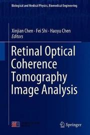 Retinal Optical Coherence Tomography Image Analysis