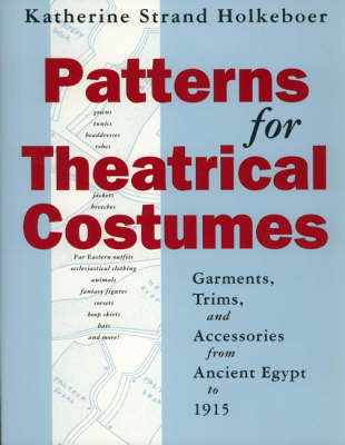 Patterns for Theatrical Costumes by Katherine Strand Holkeboer image