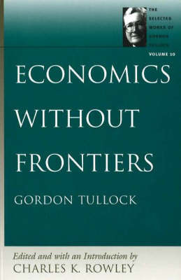 Economics Without Frontiers: v. 10 by Charles K. Rowley image