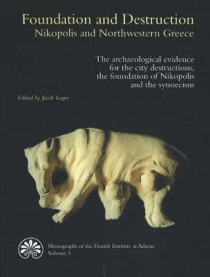 Foundation and Destruction Nikopolis and Northwestern Greece image