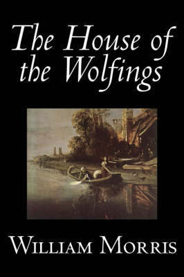 The House of the Wolfings by William Morris image