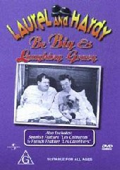 Laurel & Hardy - Be Big / laughing Gravy on DVD