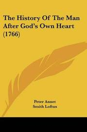 The History Of The Man After God's Own Heart (1766) by Peter Annet image