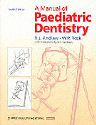A Manual of Paediatric Dentistry by R.J. Andlaw