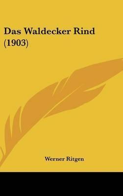 Das Waldecker Rind (1903) by Werner Ritgen
