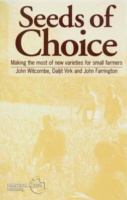 Seeds of Choice by John Witcombe