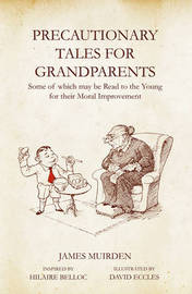 Precautionary Tales For Grandparents by James Muirden image