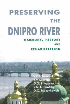 Preserving the Dnipro River by V.Y. Schevchuk
