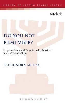 Do You Not Remember? by Bruce N Fisk