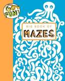 Go Fun! Big Book of Mazes by Andrews McMeel Publishing