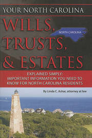 Your North Carolina Wills, Trusts, & Estates Explained Simply by Linda C Ashar image