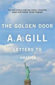 The Golden Door by Adrian Gill