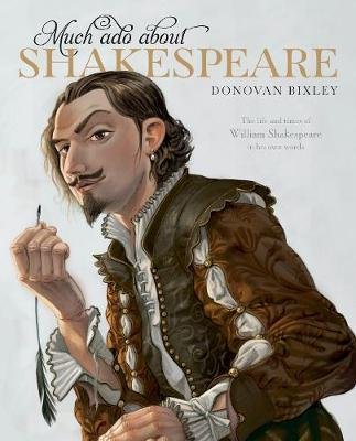 Much Ado About Shakespeare: 2016 by Donovan Bixley