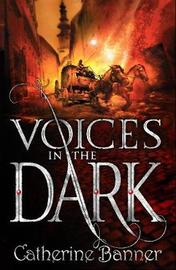 Voices in the Dark by Catherine Banner image