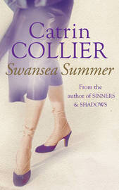 A Swansea Summer by Catrin Collier image