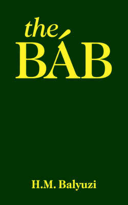 The Bab by Hasan Balyuzi image