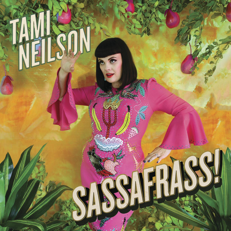 SASSAFRASS! by Tami Neilson image
