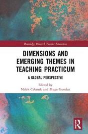 Dimensions and Emerging Themes in Teaching Practicum