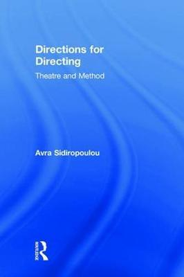 Directions for Directing by Avra Sidiropoulou