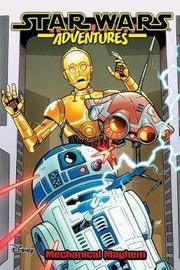 Star Wars Adventures Vol. 5: Mechanical Mayhem by John Barber