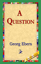 A Question by Georg Ebers
